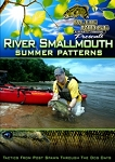 River Smallmouth Summer Patterns