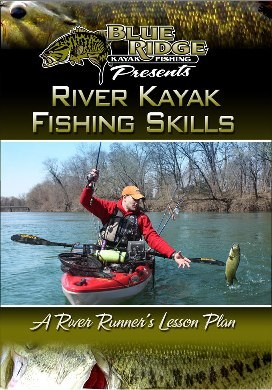 River Kayak Fishing Skills
